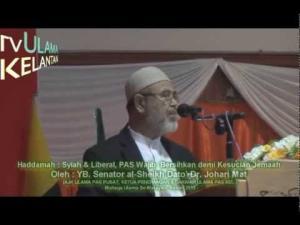 Syiah & Liberal  PAS Wajib  Bersihkan demi Kesucian Jemaah -YB Senator alSheikh Dato' Dr Johari Mat
