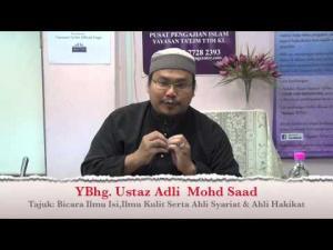 21-12-2013 USTAZ MOHD ADLI SAAD Tajuk:  Bicara Ilmu Isi Ilmu Kulit, Ahli syariat & Ahli Hakikat