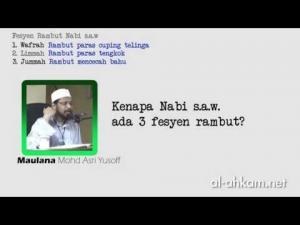 Maulana Asri: Nak Tahu Apa Fesyen-fesyen Rambut Rasulullah s.a.w.?